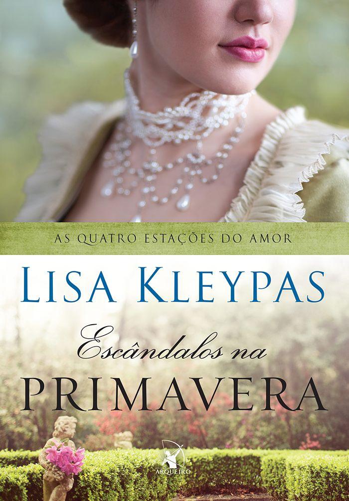 Escândalos na Primavera (Scandal in Spring) - Lisa Kleypas - #Resenha   OBLOGDAMARI.COM