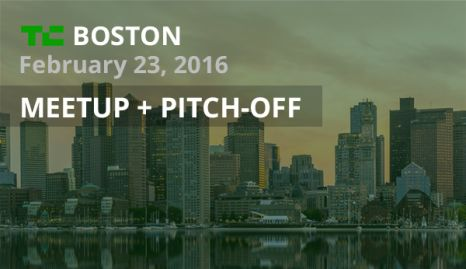 TECH CRUNCH BOSTON I FEBRUARY 23, 2016