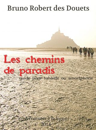 """Partir en randonnée ! """"Les chemins de paradis"""" de Bruno Robert des Douets sur Iggybook http://bruno-robertdesdouets.iggybook.com/fr/les-chemins-de-paradis/"""