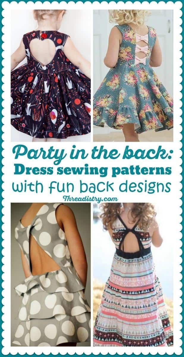 Party in the Back: girl\'s dress sewing patterns with fun back ...