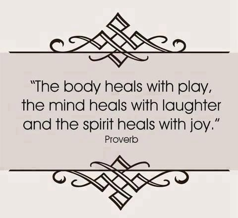 : Inspiration, Quotes, Joy, Body Heals, The Body, Play, Healing, Spirit Heals