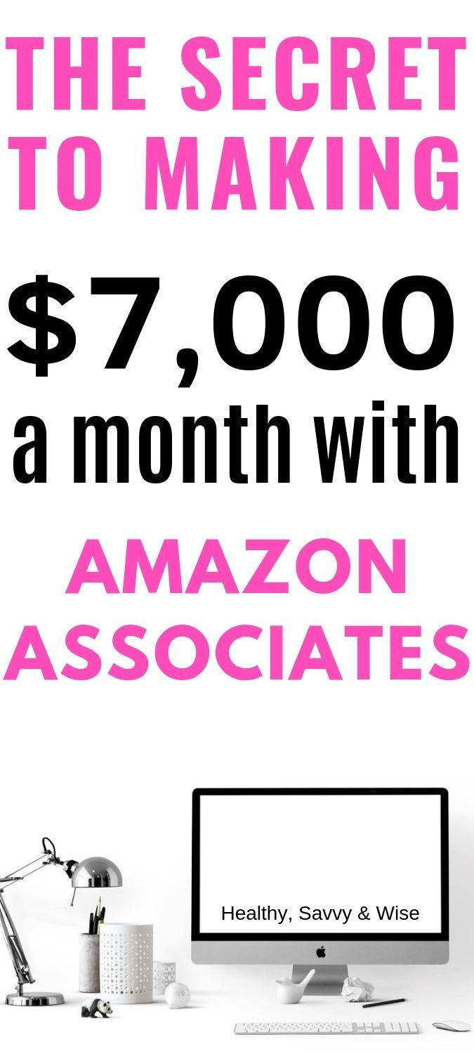 How I make over $7,000/month on Amazon Associates – Best Online Jobs