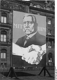 "1932 Germany ELECTION - Election poster for Hindenburg, (translation: ""With him"")."