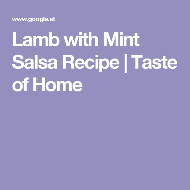 Lamb with Mint Salsa Recipe | Taste of Home