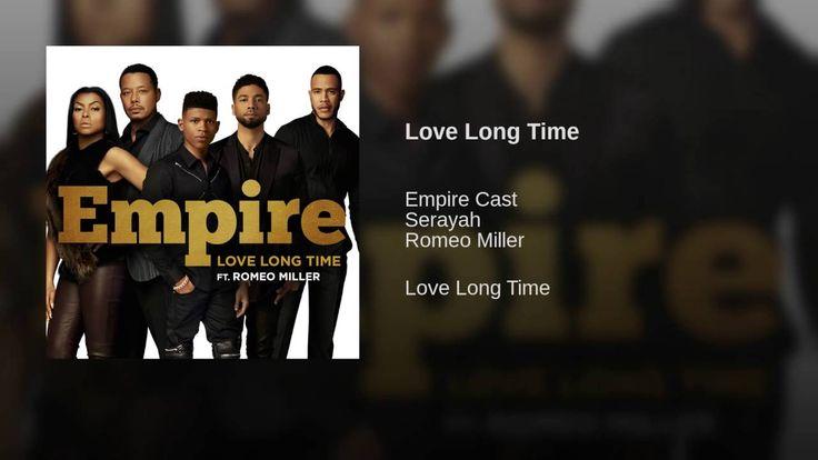 Provided to YouTube by Sony Music Entertainment Love Long Time · Empire Cast · Serayah · Romeo Miller Love Long Time ℗ 2016 Twentieth Century Fox Film Corpor...