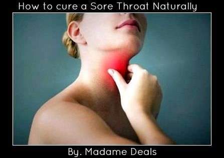 How to cure a Sore Throat Naturally – Real Advice Gal