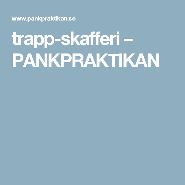 trapp-skafferi – PANKPRAKTIKAN