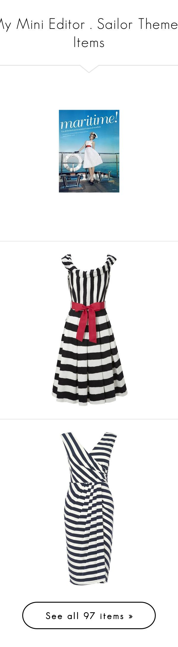 """My Mini Editor . Sailor Theme - Items"" by nocturnae ❤ liked on Polyvore featuring dresses, vestidos, stripes, платья, retro dresses, evening dresses, white and black striped dress, summer cocktail dresses, striped dress and navy blue nautical dress"