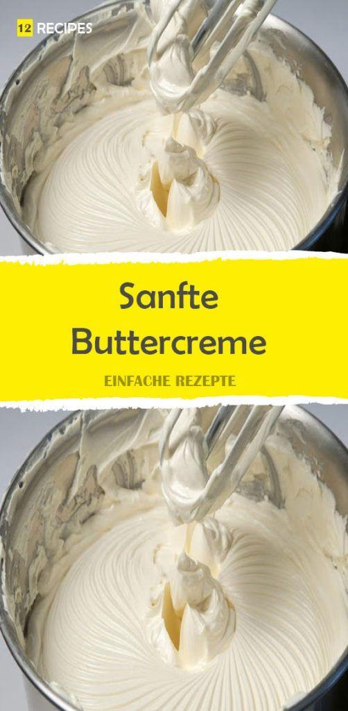 Sanfte Buttercreme mit schneller Zubereitung – passt zu allen Desserts! 😍 …