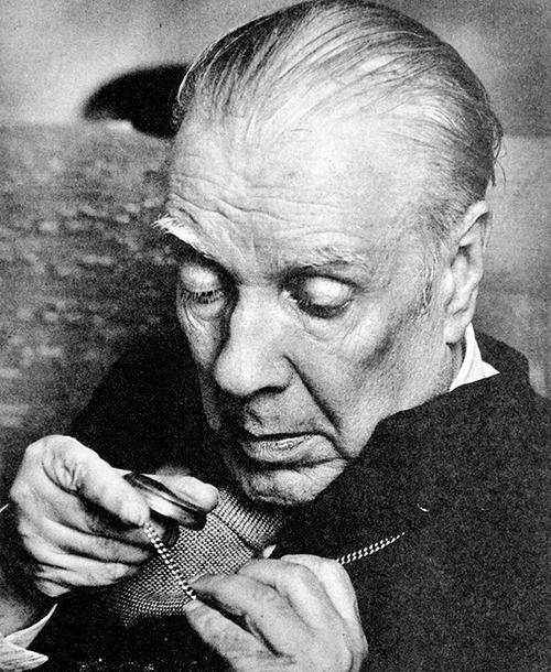 Jorge Luis Borges, Buenos Aires, 1975-76 -by Willis Barnstone  I think that time is the most essential mystery. Other things may be mysterio...