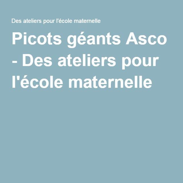 Picots géants Asco - Des ateliers pour l'école maternelle