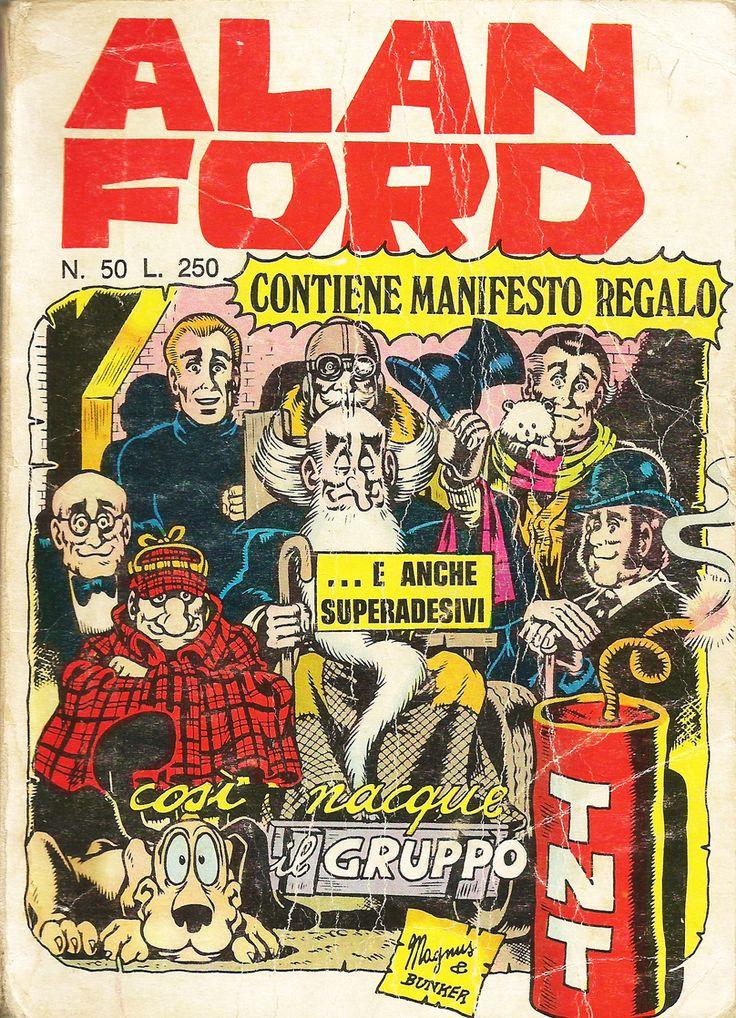 """Alan Ford n.50 """"Così Nacque il Gruppo TNT"""", di Magnus [Roberto Raviola], chine di Giovanni Romanini - agosto 1973"""