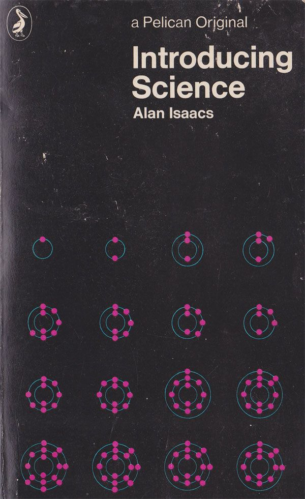 Introducing Science - Alan Isaacs - 1972  Pelican  Cover design by Alan Spain