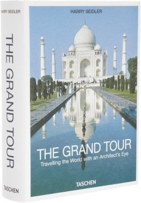 The Grand Tour: Travelling the World with an Architect's Eye by: Taschen