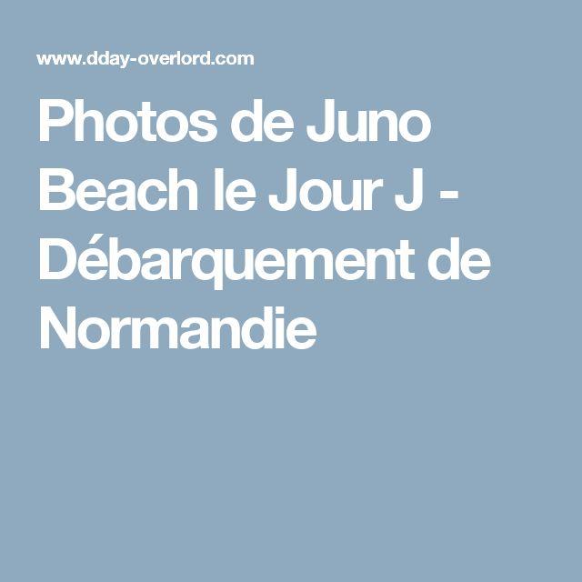 Photos de Juno Beach le Jour J - Débarquement de Normandie