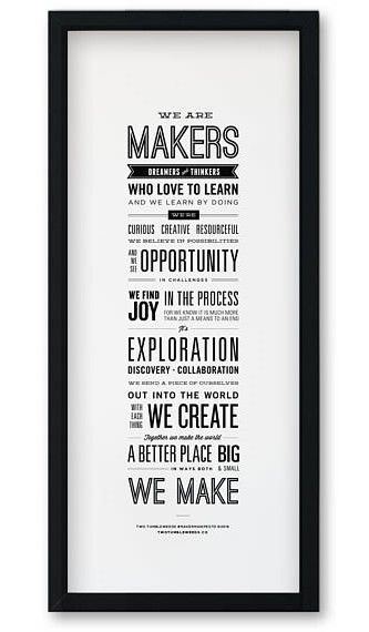 The maker manifesto for those who make this world a better place. #commissionlink #inspirationalquote #wallart #giftideas #quotegift #poster #makers #manifesto #roomdecor