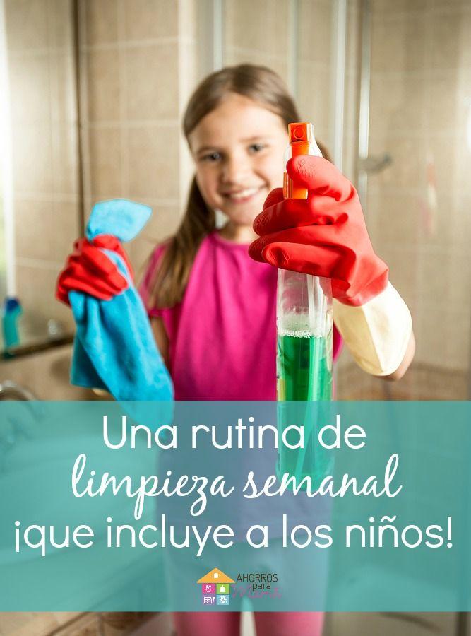 Rutina semanal de limpieza y cómo participan los niños con quehaceres de acuerdo a su edad.
