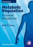 """Metabolic regulation : a human perspective : 3er ed."" / Keith N. Frayn. Chichester : Wiley-Blackwell, cop. 2010. Matèries : Regulació del metabolisme. #nabibbell"