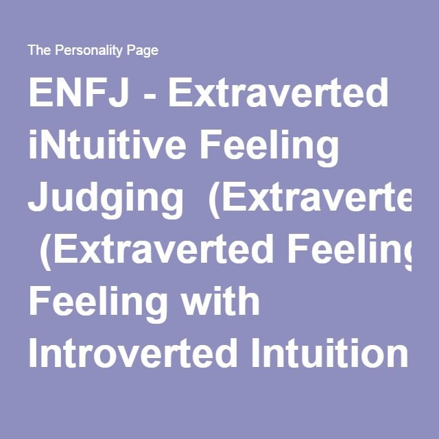 introverted intuition with extraverted thinking 5 days ago because it is so under-appreciated, infj and intj personality types struggle to develop their intuition instead, they often repress it for the more externally- rewarded auxiliary functions — extraverted feeling in infjs and extraverted thinking in intjs they may also become so frustrated at the lack of ability.