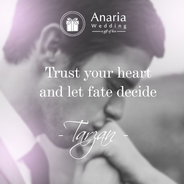 Trust your heart and let fate decide. - Tarzan #quote #life #believe