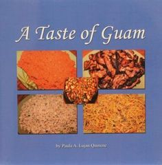 Take 'n Make GUAM RECIPES - that are TESTED, TRIED AND TRUE - including ahu, pastit, buchi buchi, bonelos, kelaguen, guyuria, latiya, rosketti, coconut cream pie, manha pie, apigigi, red rice, finadenne, cassava cake, lumpia, daigo, shrimp kaddo