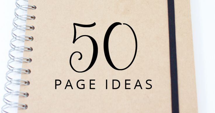 Bullet Journal: 50 Page Ideas