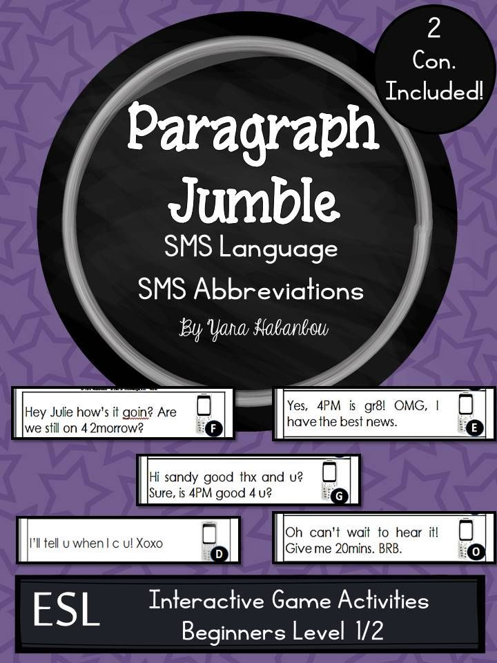 SMS language / abbreviations: paragraph jumble - LEVEL 1 Beginners: This pack was created to help learn and understand SMS language and its uses in a constructive and fun way.