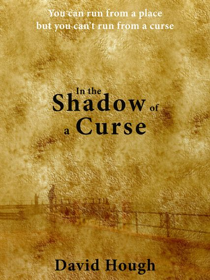 In the Shadow of a Curse by David Hough