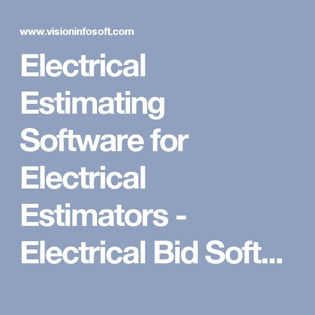 Electrical Estimating Software for Electrical Estimators - Electrical Bid Software