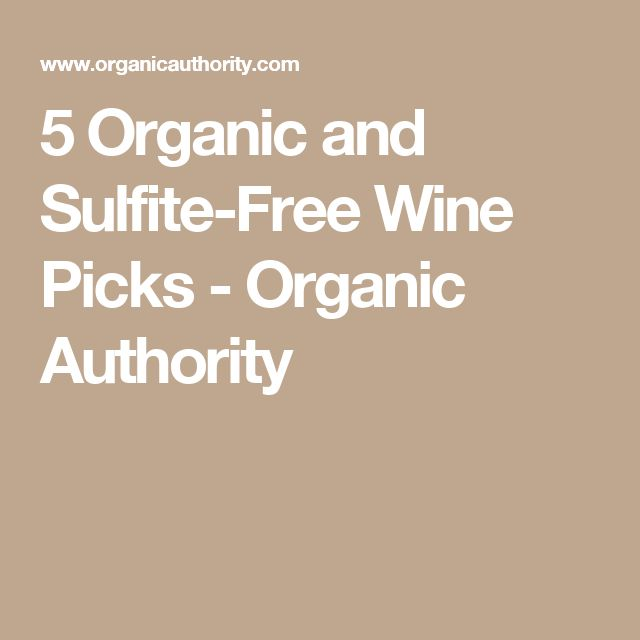 5 Organic and Sulfite-Free Wine Picks - Organic Authority