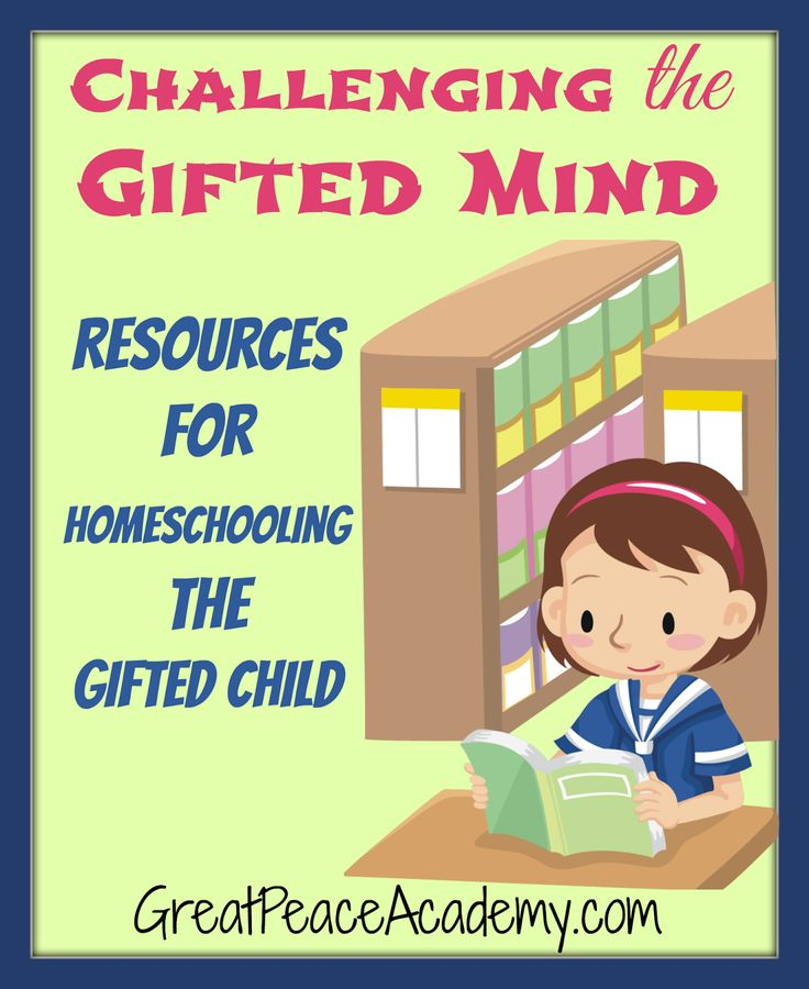 Challenging the gifted mind; resources for homeschooling the gifted child via Great Peace Academy