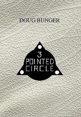 3 Pointed Circle by Doug Bunger, 9781456878306.