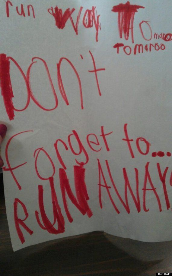 """funny kid's notes... """"Run away tomorrow. Don't forget to run away""""  (and I thought I had to write  a note for everything!)"""