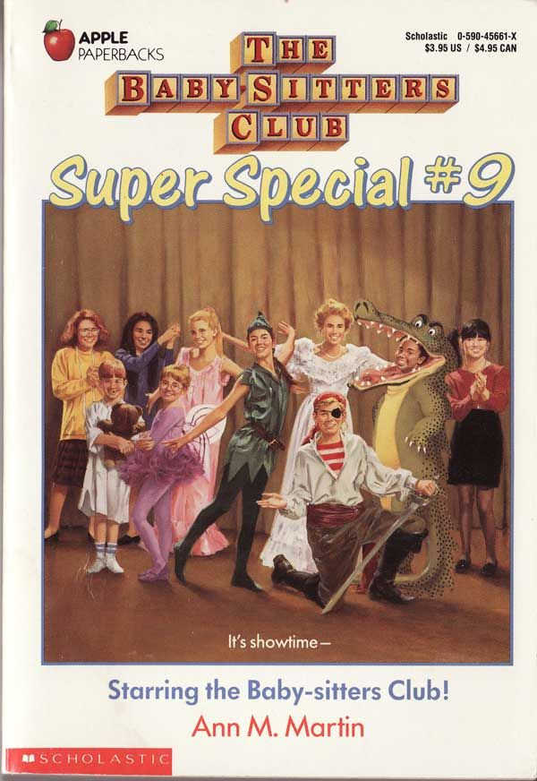 The Baby-Sitters Club Super Special #9 Starring the Baby-sitters Club!