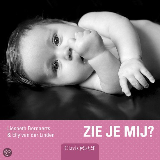 Elly van der Linden - Zie je mij? || Clavis 2012, 14 pagina's || genomineerd voor Boekstart beste babyboekje (over 2008-2012) || Een vertederend boekje vol foto's van oogjes, oortjes, beentjes en teentjes van een lieve baby. Met uitnodigende versjes vol klank en ritme, die de taalontwikkeling stimuleren. || http://www.bol.com/nl/p/zie-je-mij/1001004008566930/