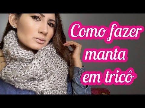Como fazer manta em tricô - Por Clarisse Froner - YouTube