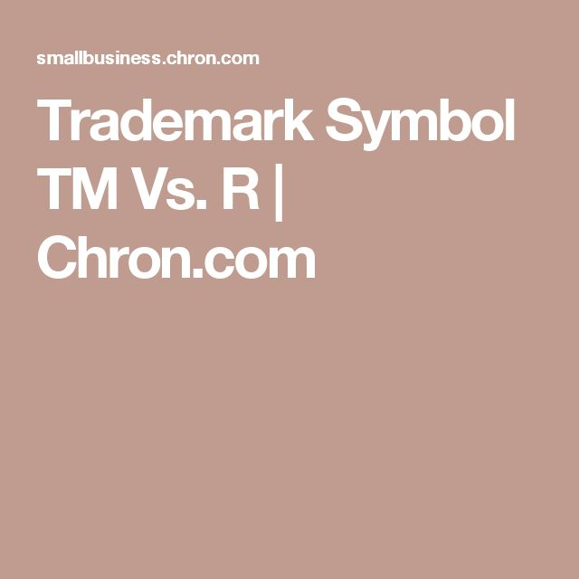 Trademark Symbol TM Vs. R | Chron.com