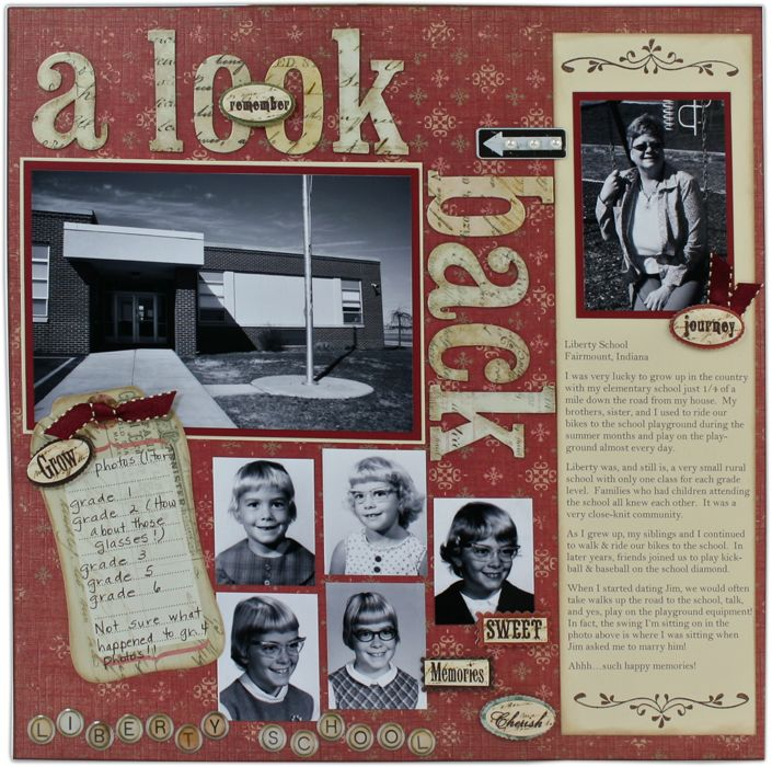 A Look Back ~ Scrap a heritage school days page! Include class photos and a picture of the school along with written memories.