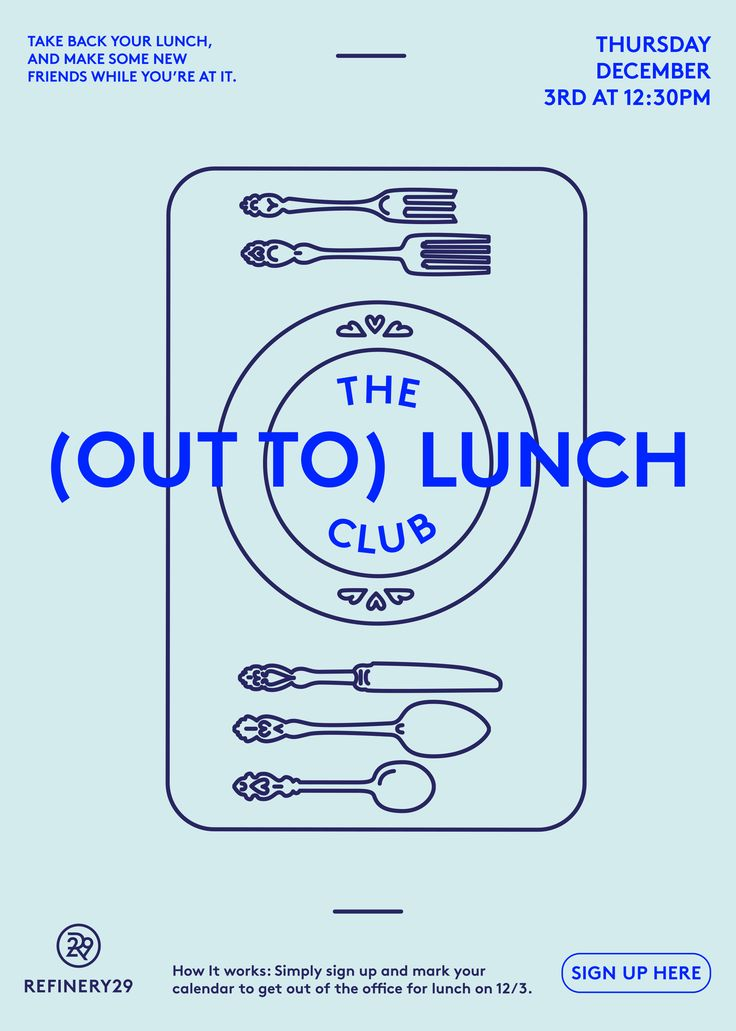 """Given a quick prompt by Refinery29 to redesign their """"Out to Lunch"""" poster. An event where ladies have a chance to get out of the office & in connection with other like minded people."""