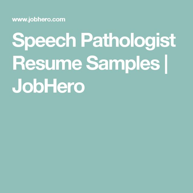Speech Pathologist Resume Samples | JobHero