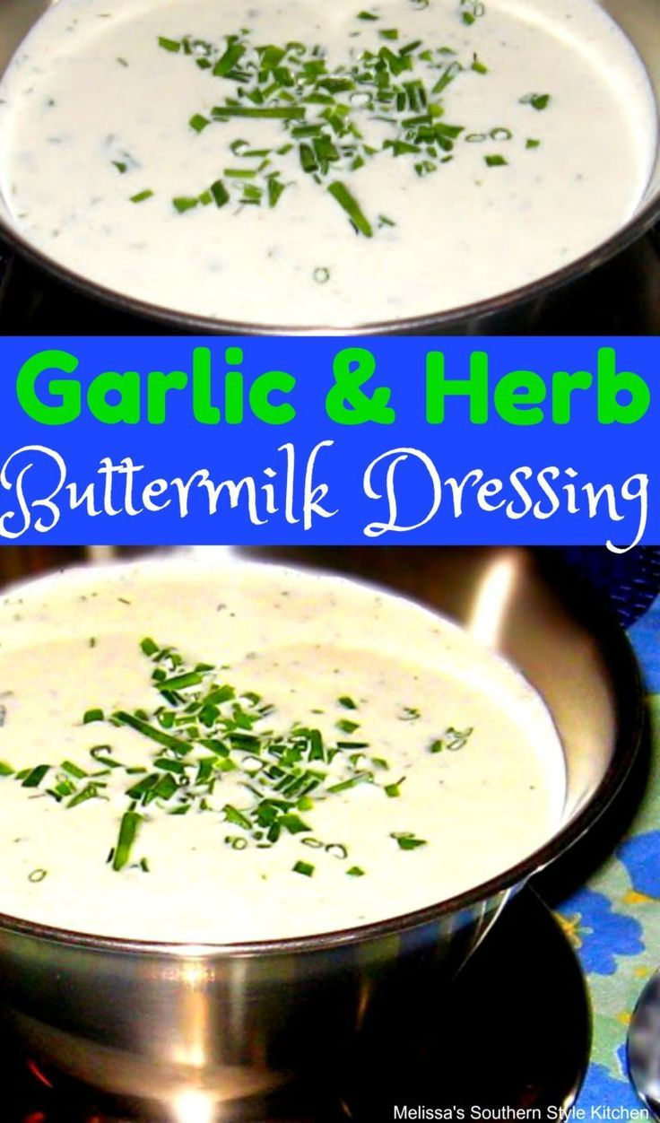 Garlic And Herb Buttermilk Dressing Dressings Saladdressing Salads Homemade Easyrecipe Buttermilk Ranch Ranch Buttermilk Dressing Salad Dressing Recipes