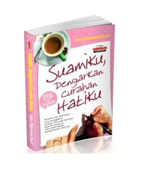 Arofah Bookstore: Suamiku, Dengarkan Curahan Hatiku