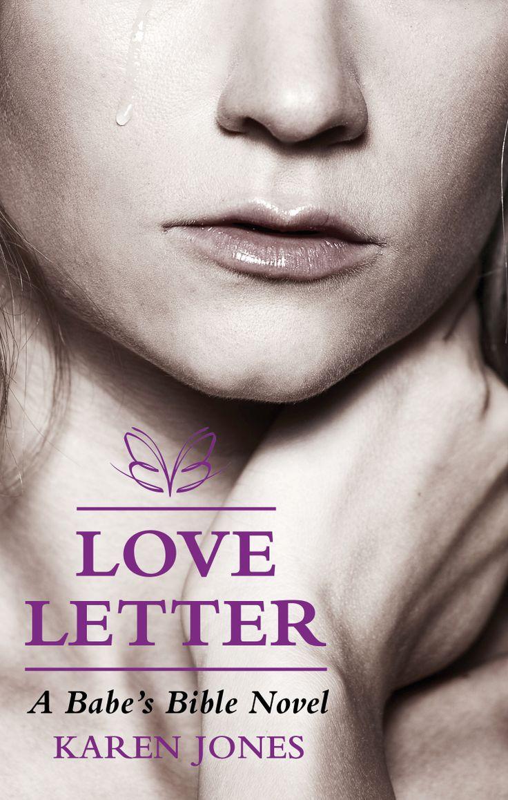 Love Letter: A Babe's Bible Novel.  Published June 2014.