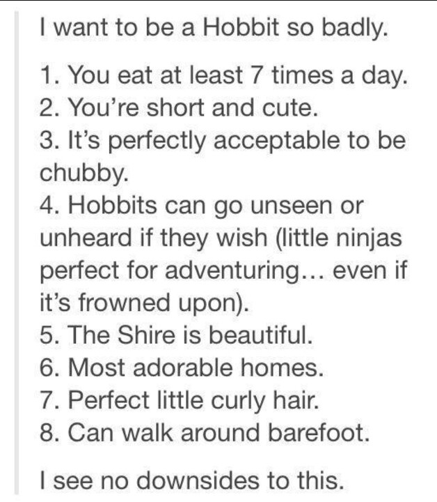 Reasons to become a Hobbit