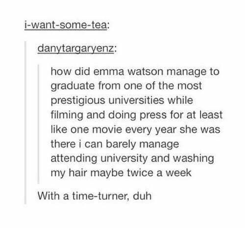 We can't all be Hermione Granger, but Emma Watson can and graduate from a high-end college at the same time.
