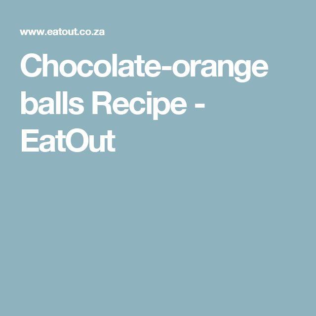 Chocolate-orange balls Recipe - EatOut