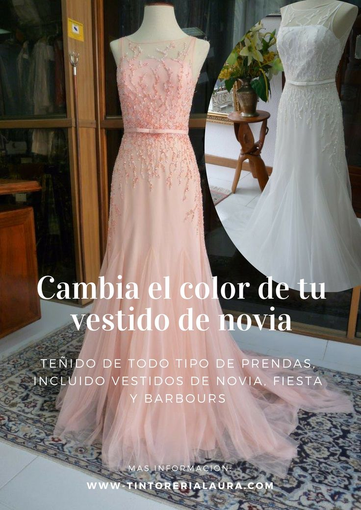 17 best Teñir vestidos de Novia images on Pinterest | Bridal gowns ...
