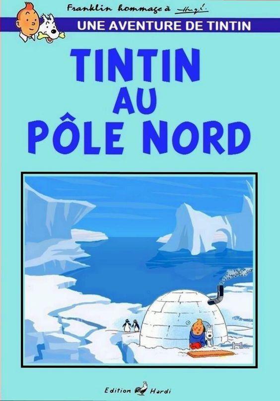 Les Aventures de Tintin - Album Imaginaire - Tintin au Pôle Nord