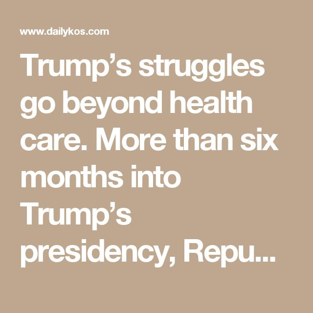 Trump's struggles go beyond health care. More than six months into Trump's presidency, Republicans have no legislative accomplishments other than the confirmation of Supreme Court Justice Neil Gorsuch, a confusing foreign policy, and a White House that is perpetually in damage-control mode. From lawmakers and governors to donors and foreign policy experts, a certain realization is sinking in within the party, based on more than a dozen interviews in recent days: Donald Trump has been a…