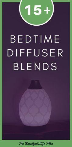15+ Bedtime Diffuser Blends